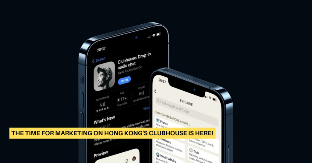 The Time for Marketing on Hong Kong's Clubhouse Is Here!