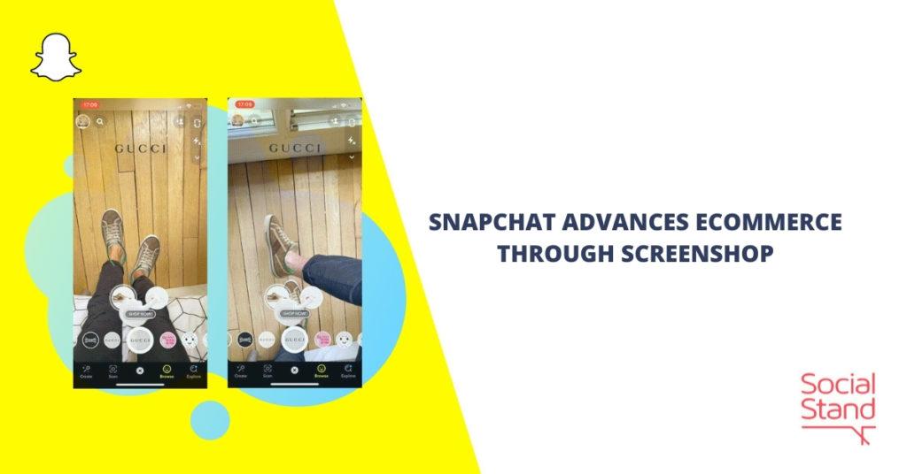 Snapchat Advances eCommerce Through Screenshop