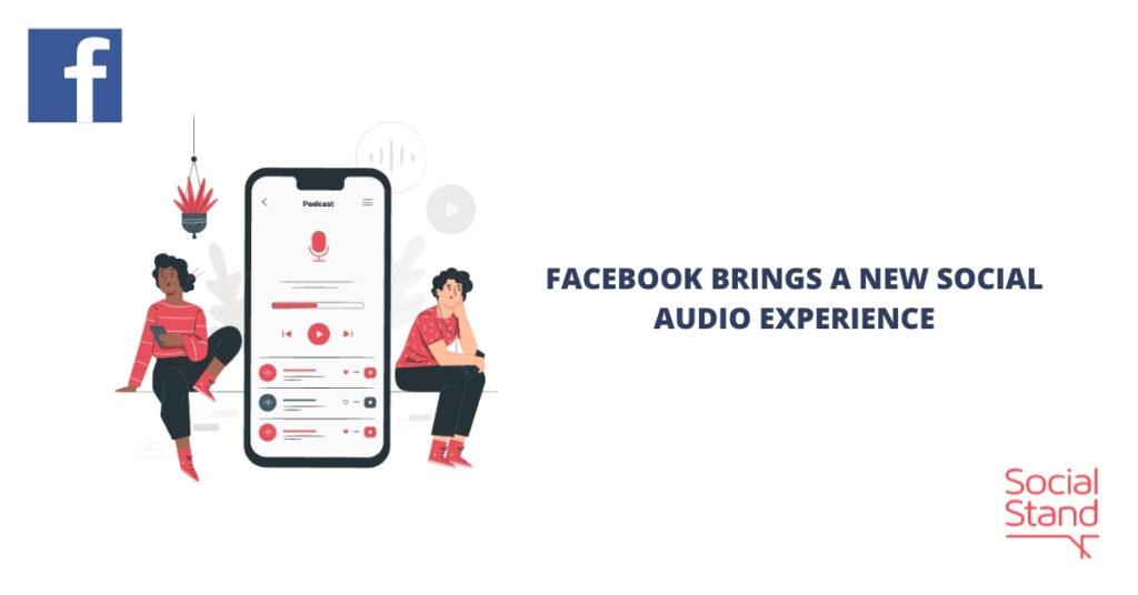 Facebook Brings a New Social Audio Experience