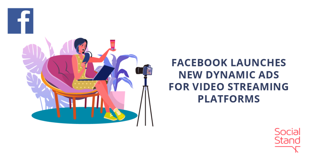 """Facebook launches """"Dynamic Ads for Streaming"""""""