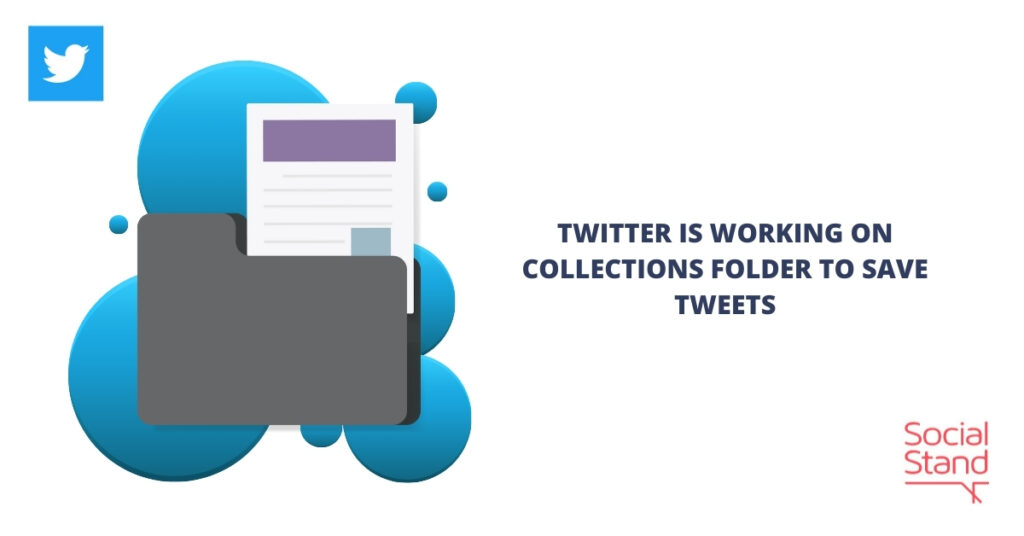 Twitter Is Working on Collections Folder to Save Tweets