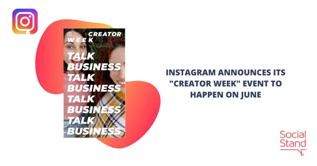 "Instagram Announces Its ""Creator Week"" Event to Happen on June"