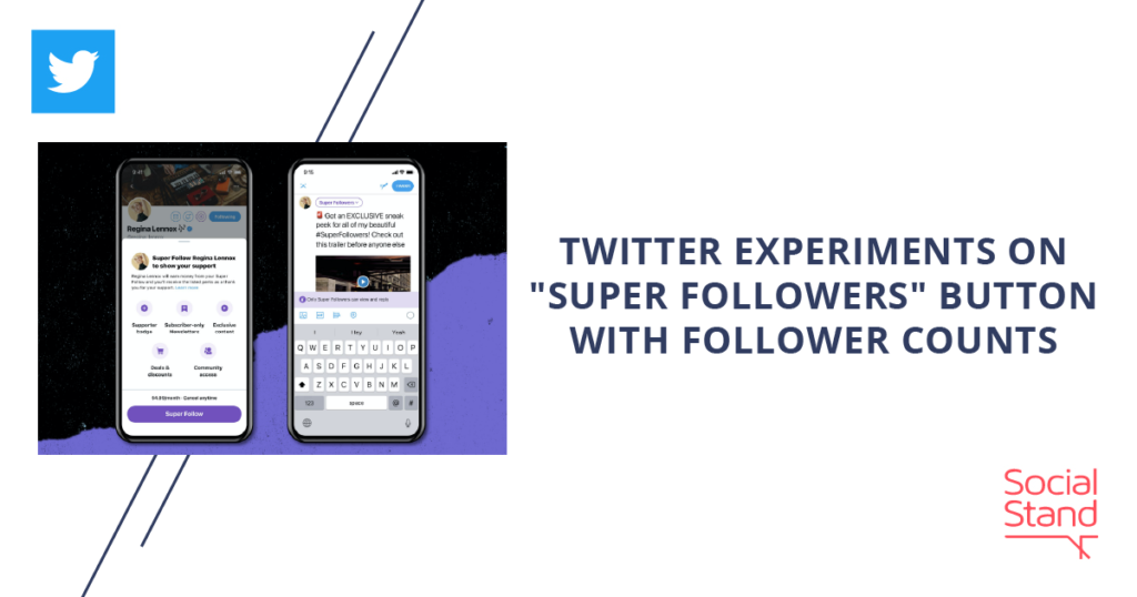 """Twitter Experiments on """"Super Followers"""" Button with Follower Counts"""