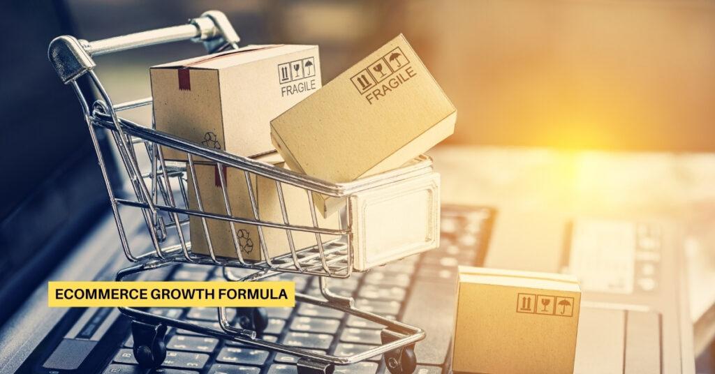 eCommerce Growth Formula
