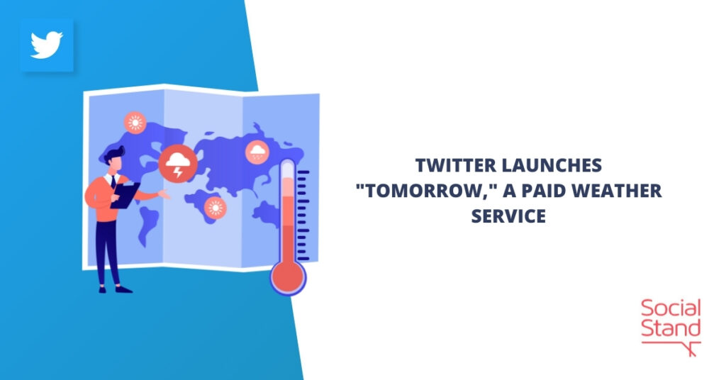 """Twitter Launches """"Tomorrow"""", a Paid Weather Service"""