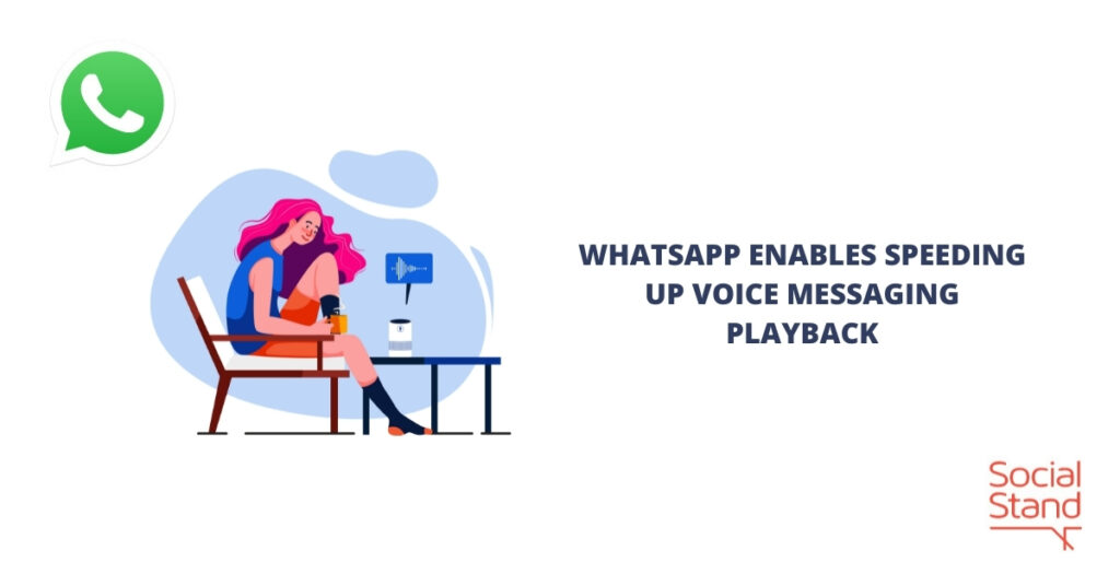 WhatsApp Enables Speeding Up Voice Messaging Playback