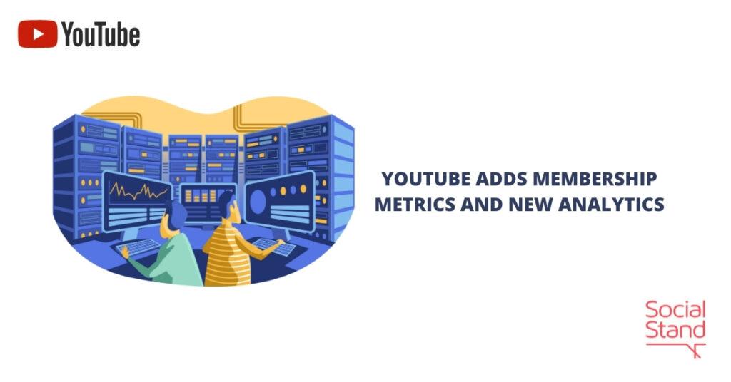 YouTube Adds Membership Metrics and New Analytics