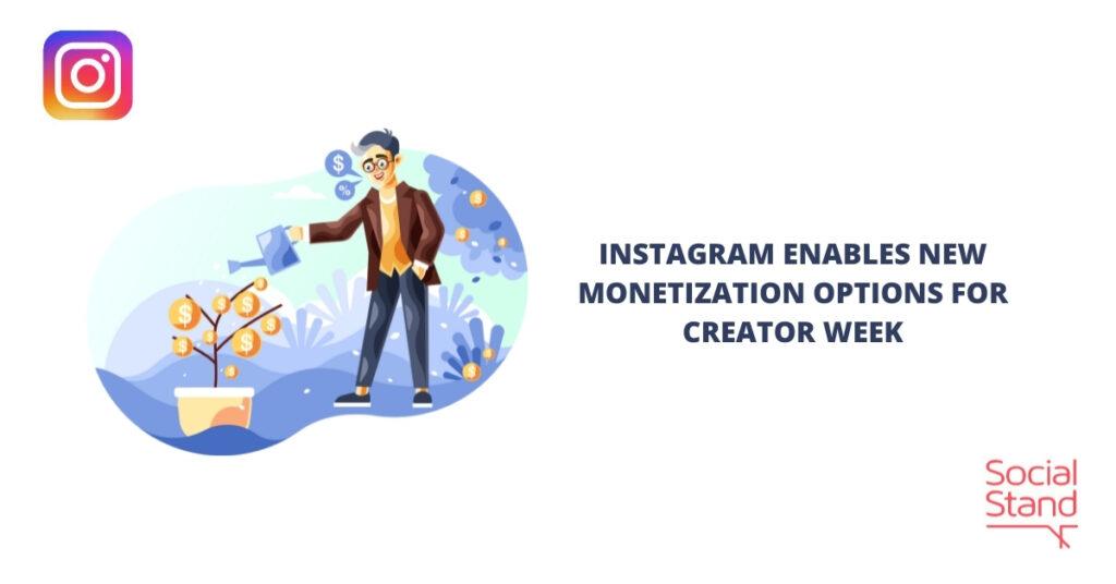 Instagram Enables New Monetization Options on Creator Week