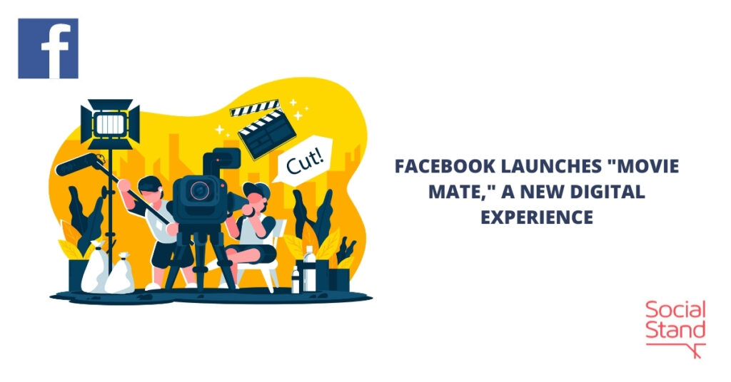 """Facebook Launches """"Movie Mate,"""" a New Digital Experience"""