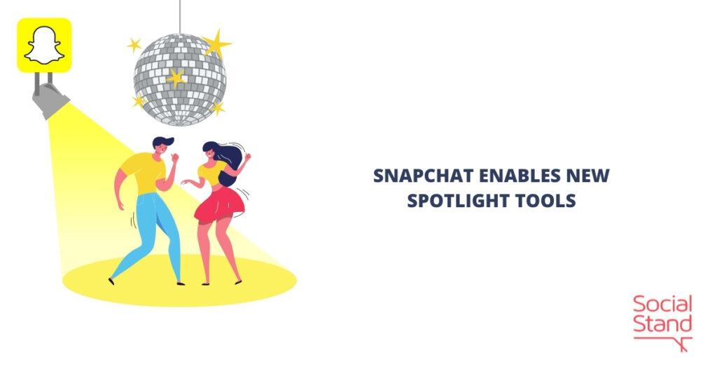 Snapchat Enables New Spotlight Tools