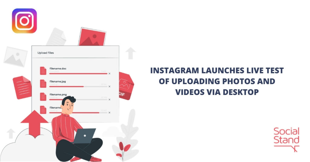 Instagram Launches Live Test of Uploading Photos and Videos Via Desktop