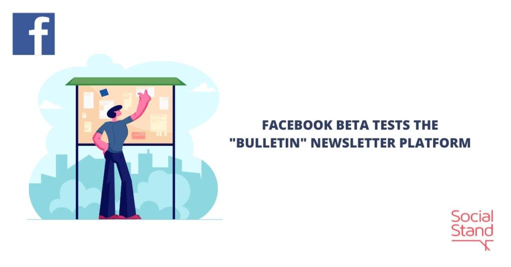 """Facebook Beta Tests the """"Bulletin"""" Newsletter Platform"""