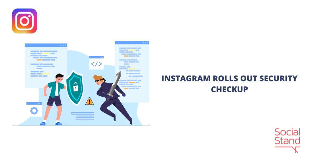 Instagram Rolls Out Security Checkup