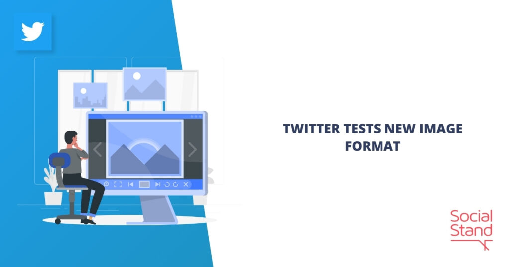 Twitter Tests New Image Format
