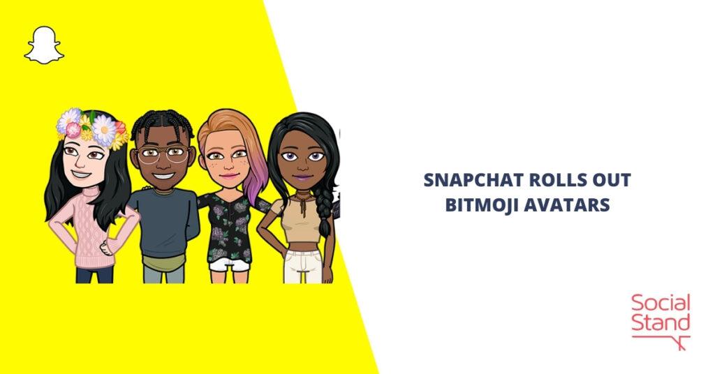 Snapchat Rolls Out 3D Bitmoji Avatars