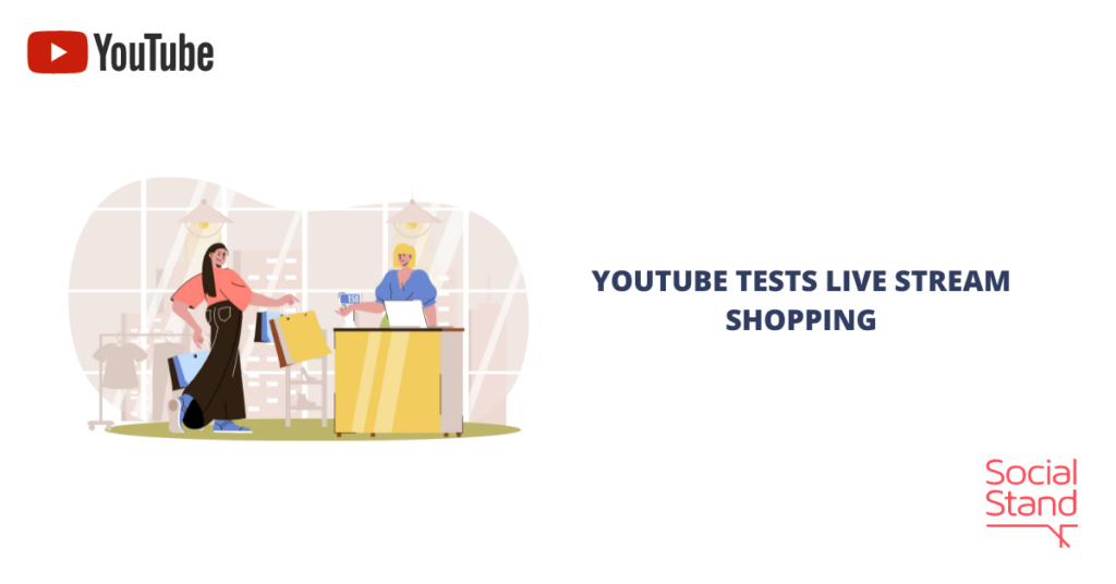 YouTube Tests Live Stream Shopping
