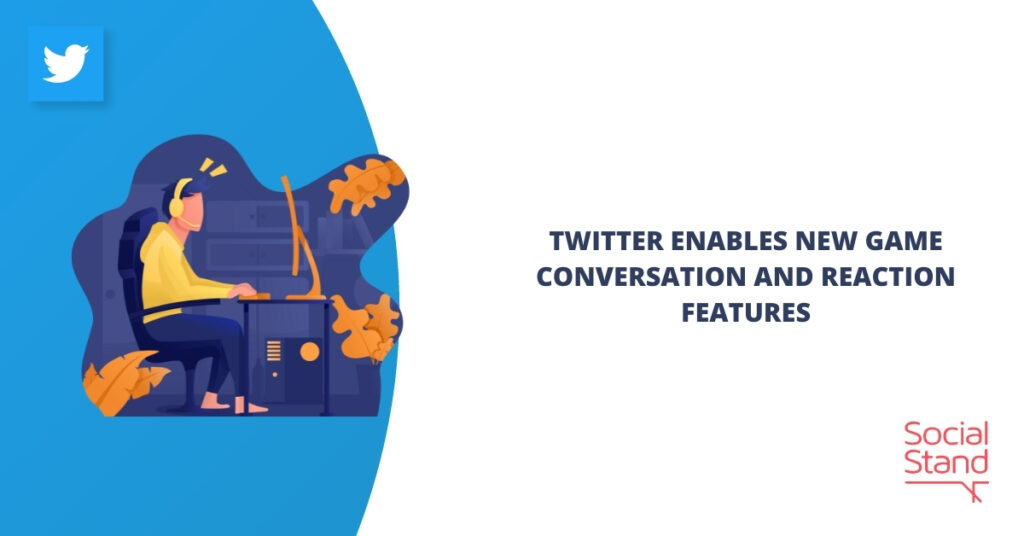 Twitter Enables New Game Conversation and Reaction Features