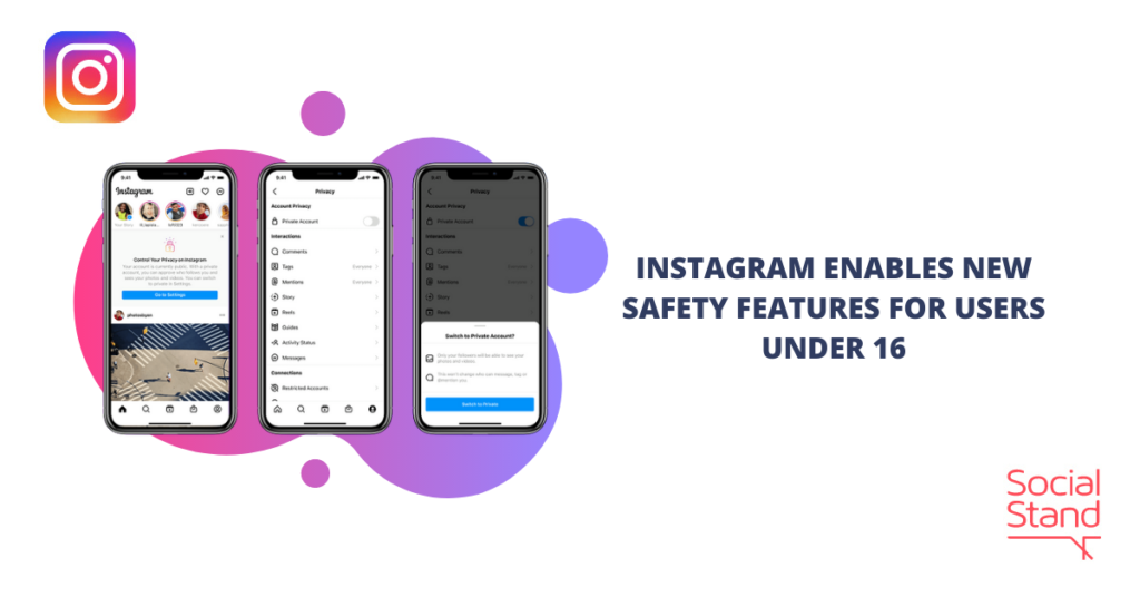 Instagram Enables New Safety Features for Users Under 16