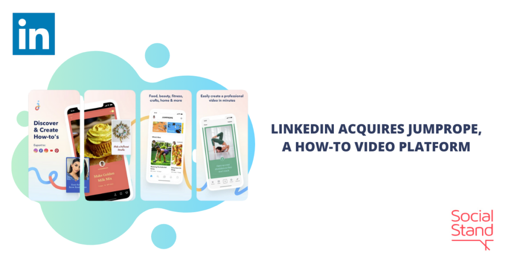 LinkedIn Acquires Jumprope, a How-to Video Platform