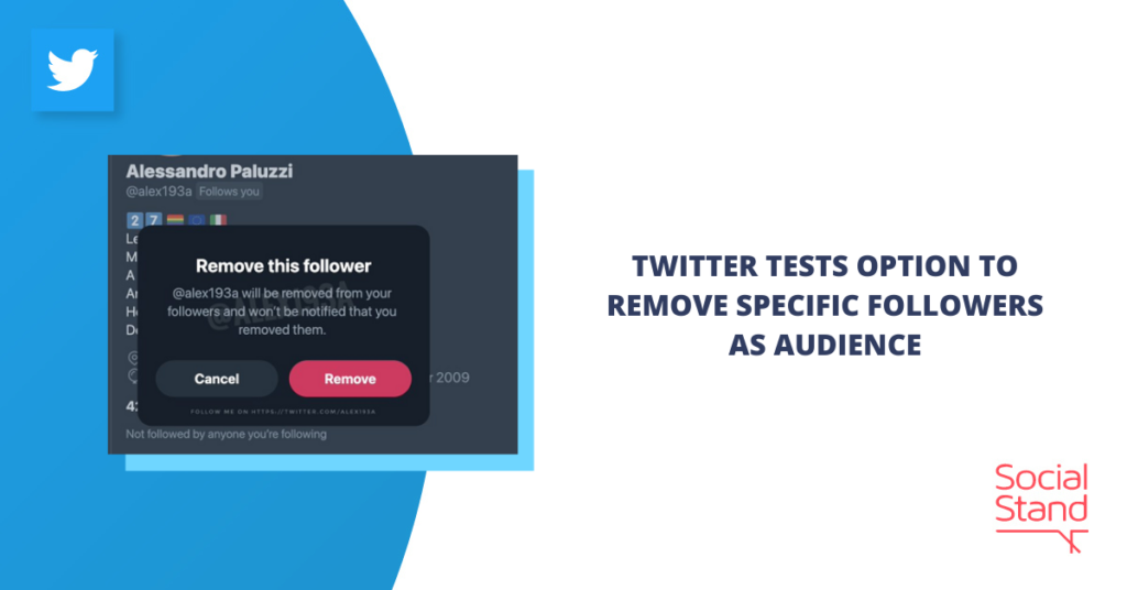Twitter Tests Option to Remove Specific Followers as Audience