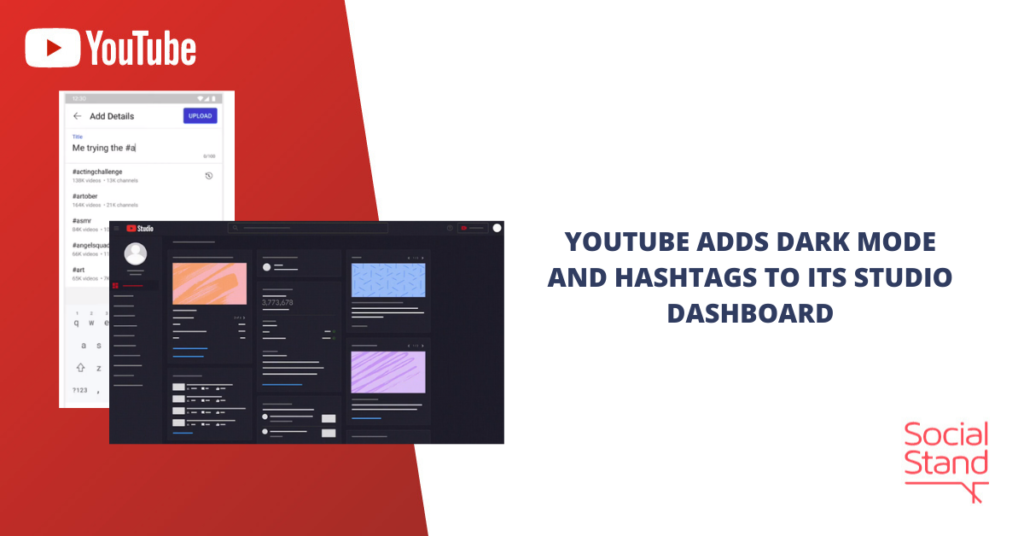 YouTube Adds Dark mode and Hashtags to Its Studio Dashboard