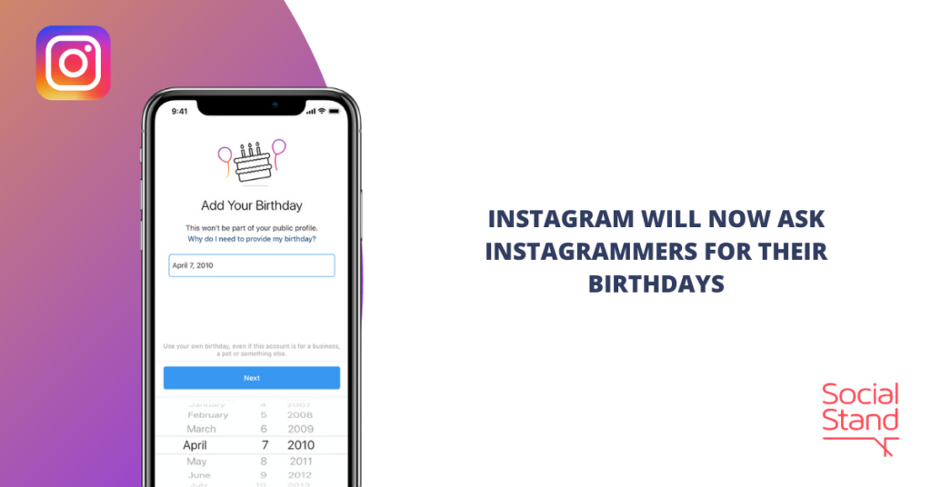 Instagram Will Now Ask Instagrammers for Their Birthdays