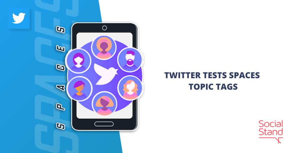 Twitter Tests Spaces Topic Tags