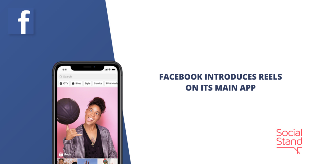 Facebook Introduces Reels on Its Main App
