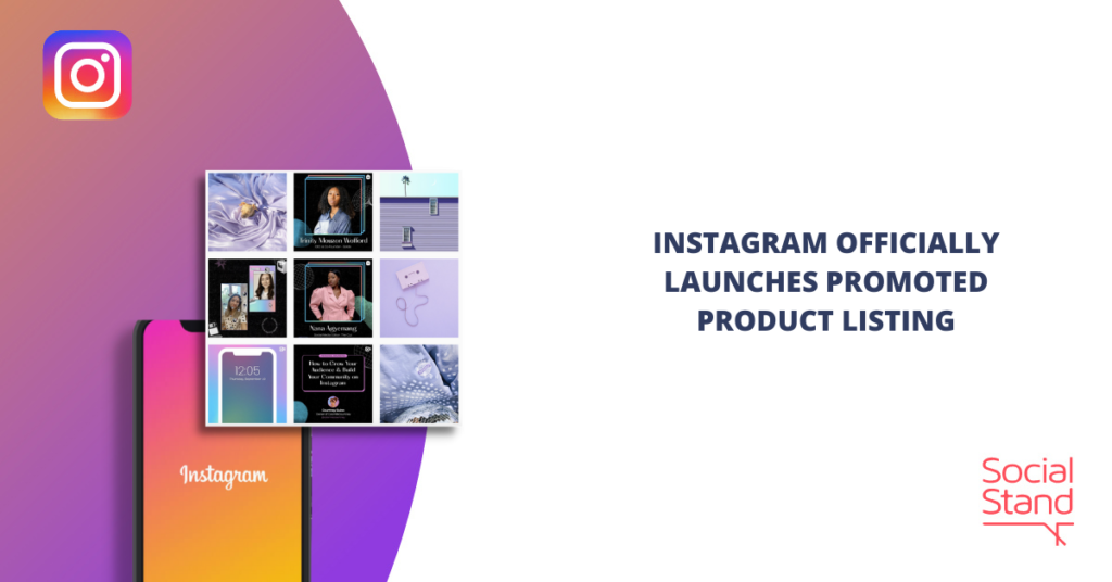 Instagram Officially Launches Promoted Product Listing