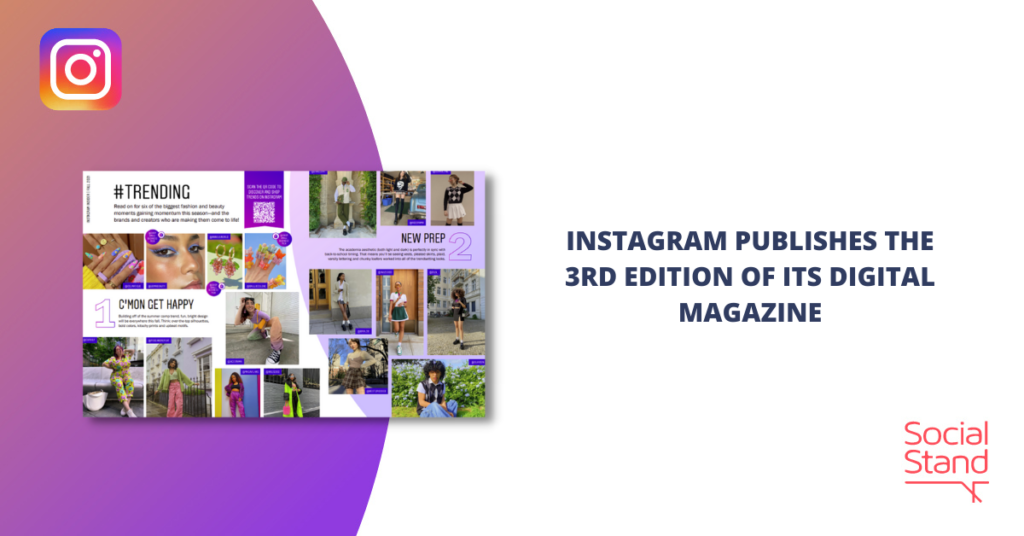 Instagram Publishes the 3rd Edition of Its Digital Magazine