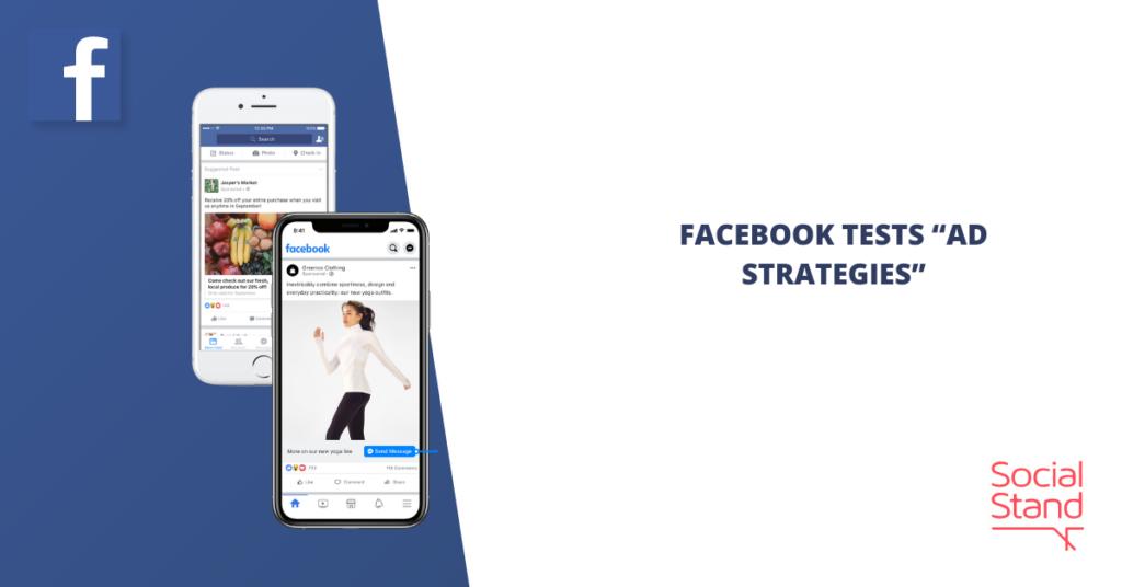 """Facebook Tests """"Ad Strategies"""""""