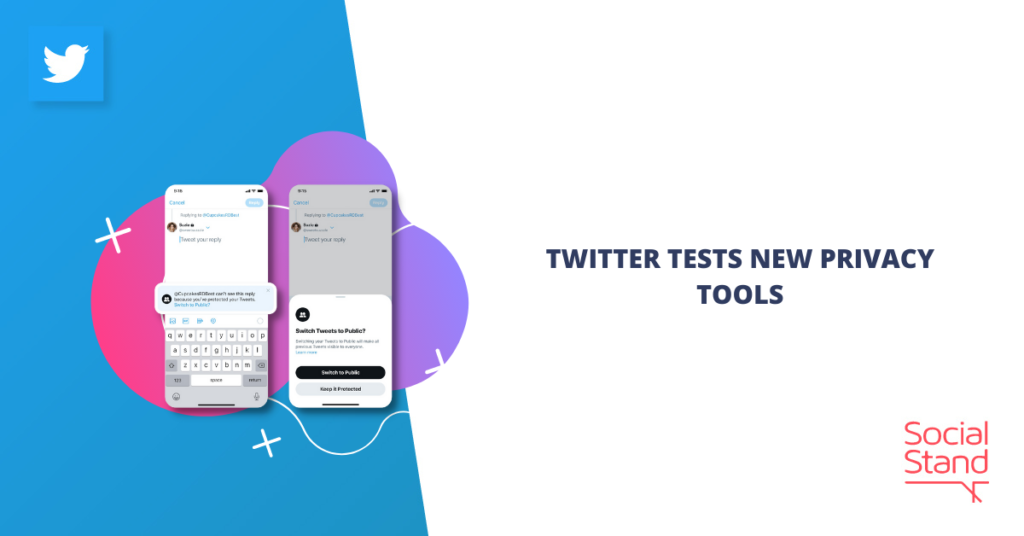 Twitter Tests New Privacy Tools