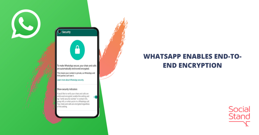 WhatsApp Enables End-to-End Encryption