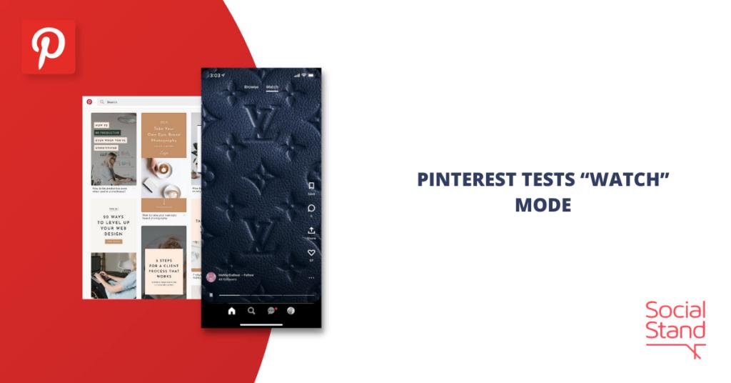 "Pinterest Tests ""Watch"" Mode"