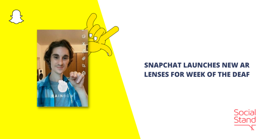 Snapchat Launches New AR Lenses for Week of the Deaf