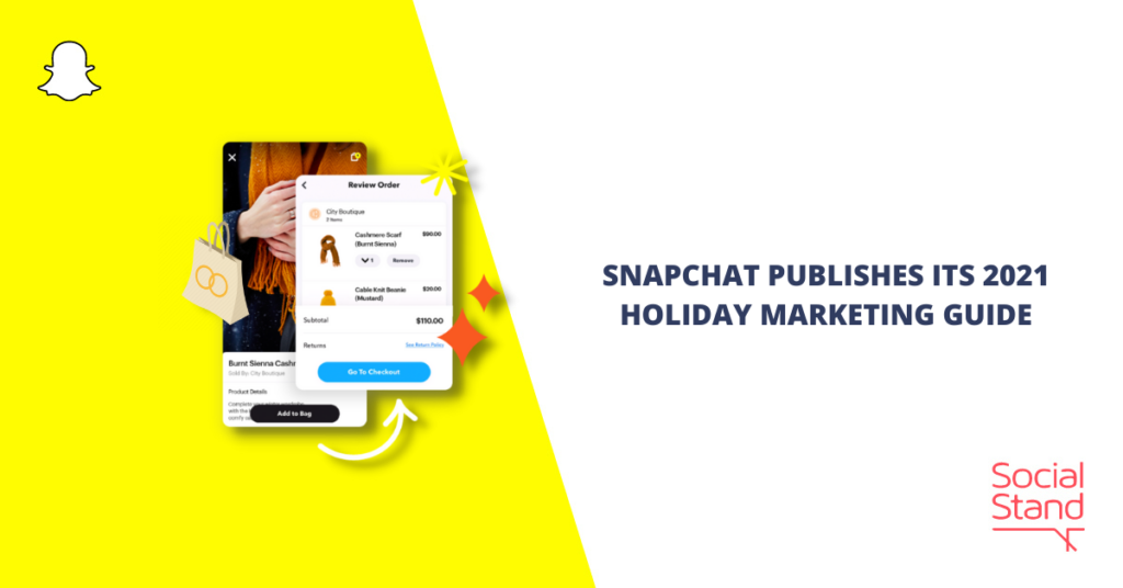 Snapchat Publishes Its 2021 Holiday Marketing Guide