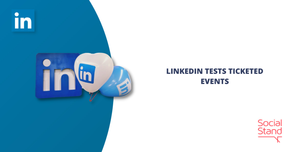LinkedIn Tests Ticketed Events