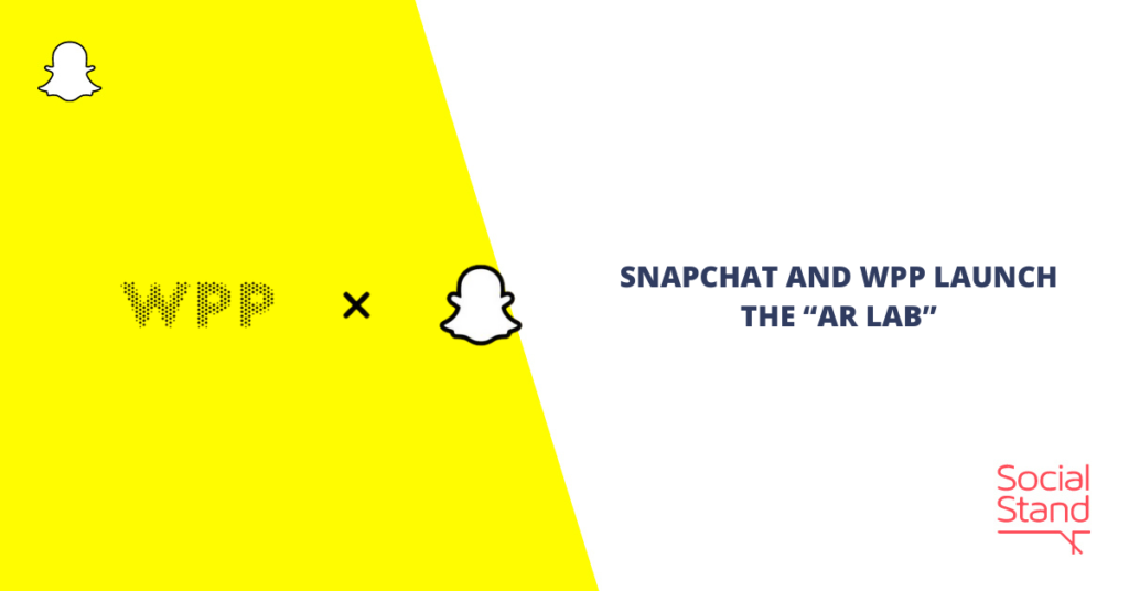 """Snapchat and WPP Launch the """"AR Lab"""""""
