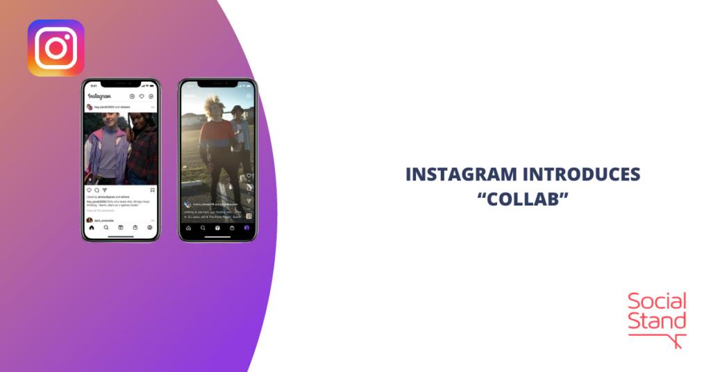 "Instagram Introduces ""Collab"""