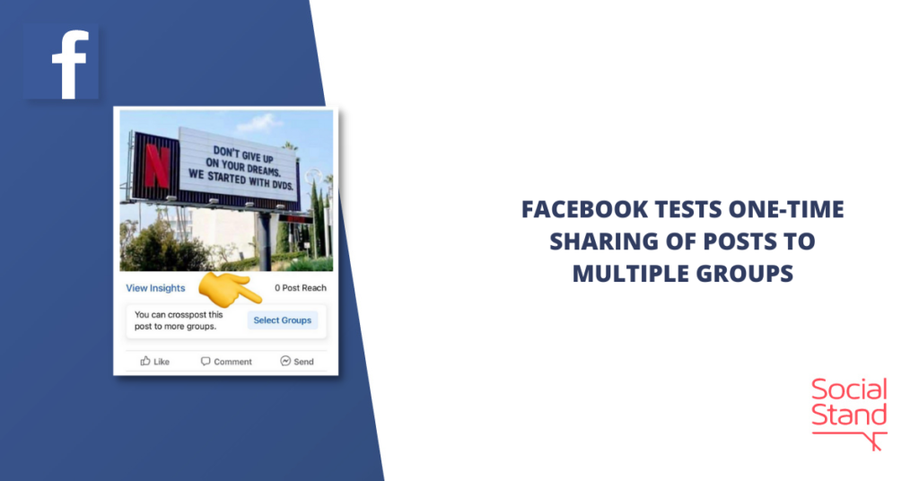 Facebook Tests One-Time Sharing of Posts to Multiple Groups