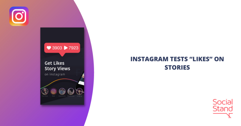 """Instagram Tests """"Likes"""" on Stories"""