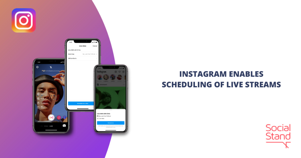 Instagram Enables Scheduling of Live Streams