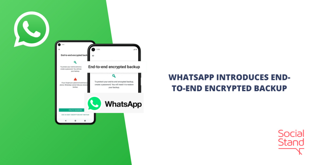 WhatsApp Introduces End-To-End Encrypted Backup