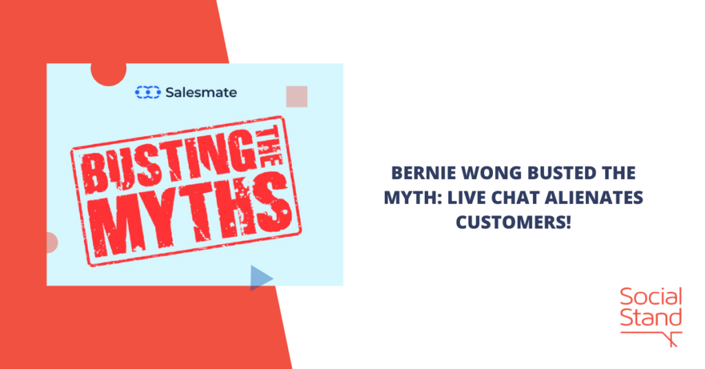 Bernie Wong Busted the Myth: Live Chat Alienates Customers!