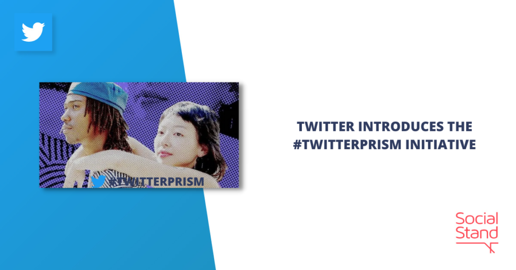 Twitter Introduces the #TwitterPrism Initiative